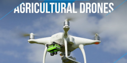 Agriculture Drones Infographic & Some Facts for the Farmer