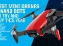Best Mini Drones | Micro Nano copters you can't resist